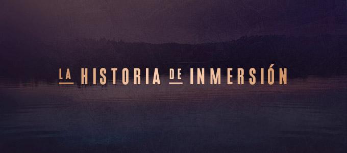"""La Historia de """"Inmersión"""""""
